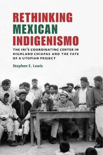 Rethinking Mexican Indigenismo